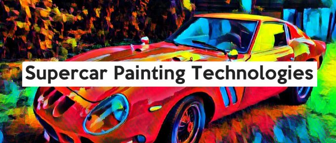 Different Painting Technologies Used in Supercars